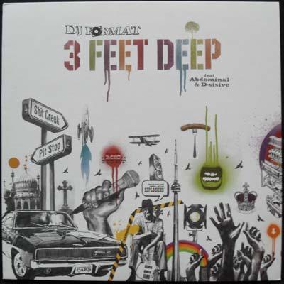 3 Feet Deep - DJ Format Featuring Abdominal & D-Sisive