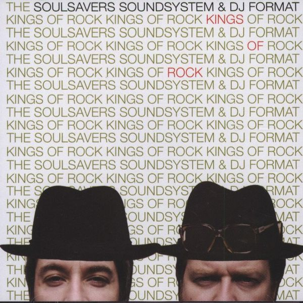 Kings Of Rock - The Soulsavers Soundsystem & DJ Format